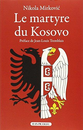 Le martyre du Kosovo