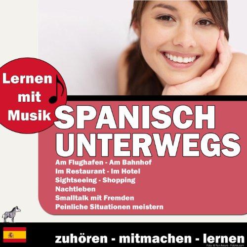 Lernen Mit Musik - Spanisch Unterwegs