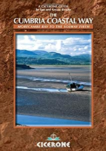 The Cumbria Coastal Way: Morecambe Bay to the Solway Firth (Cicerone Guide) by Ian & Krysia Brodie