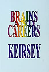Brains and Careers by David Keirsey (1998-05-01)