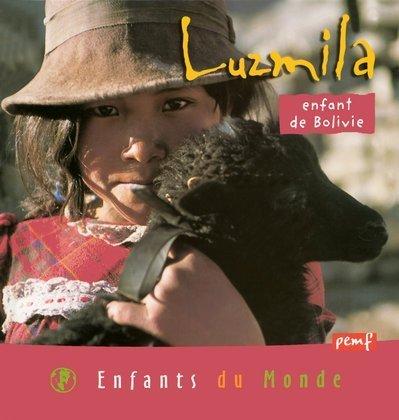 Luzmila : Enfant de Bolivie par Jean-Charles Rey, Hervé Giraud