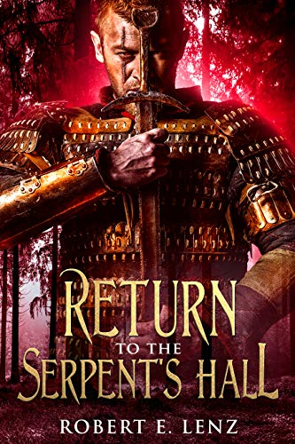 Return to the Serpent's Hall (Legends of Kalania) (English Edition)