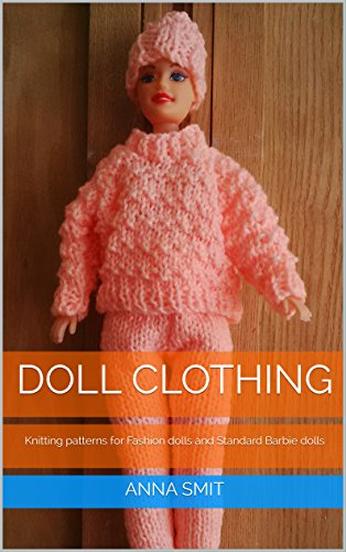 Doll Clothing Knitting Patterns For Fashion Dolls And Standard