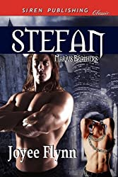 Stefan [The Marius Brothers 3] (Siren Publishing Classic ManLove) by Joyee Flynn (2011-01-03)