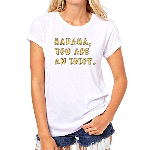 Ha Ha You Are An Idiot Yellow Damen T-Shirt Weiß