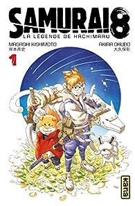 Samurai 8 - la légende de Hachimaru -, tome 1 par Masashi Kishimoto