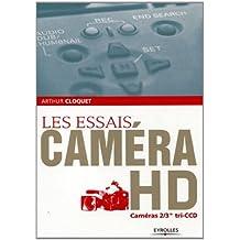 Les essais caméra HD