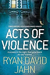 Acts of Violence by Ryan David Jahn (2011-07-01)