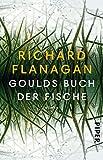 Goulds Buch der Fische: Ein Roman in zwölf Fischen