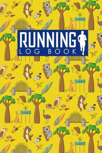 Running Log Book: Runners Logbook, Running Log Template, Training Schedule Running, Track Distance, Time, Speed, Weather, Calories & Heart Rate: Volume 95 (Running Log Books) por Rogue Plus Publishing