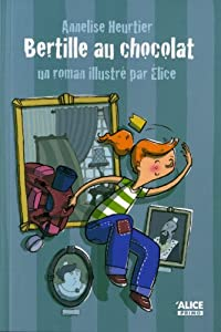 "Afficher ""Bertille au chocolat"""
