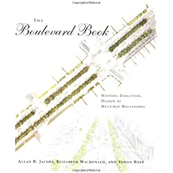 The Boulevard Book - History, Evolution, Design of Multiway Boulevards