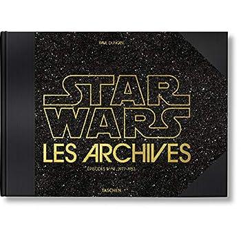 Les Archives Star Wars : Episodes IV-VI 1977-1983