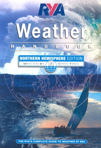 RYA Weather Handbook - Northern Hemisphere por Chris Tibbs