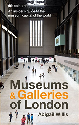 Museums & Galleries of London por Abigail Willis