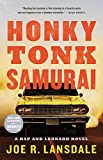 Honky Tonk Samurai (Hap and Leonard) by Joe R. Lansdale(2016-02-02)