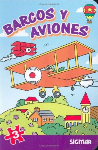 Barcos y aviones/Boats and Planes (En Marcha) por Sigmar