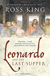 Leonardo and the Last Supper by Ross King (2013-09-12)