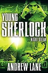 Night Break (Young Sherlock Holmes)