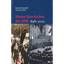 Kleine Geschichte der SPD. Darstellung und Dokumentation 1848 - 2002