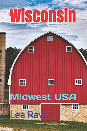 Wisconsin: Midwest USA (Photo Book, Band 253)