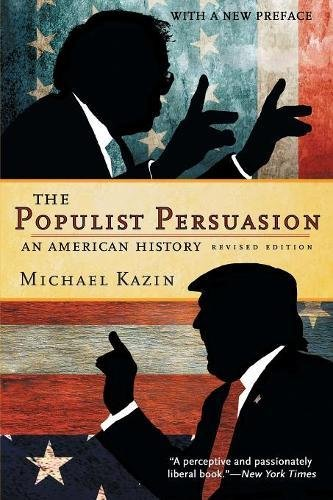 Populist Persuasion: An American History (Revised)
