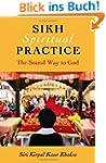 Sikh Spiritual Practice: The Sound Wa...