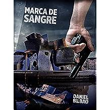 Marca de Sangre (Saga Eneko Amboto, alias Bolto nº 1)