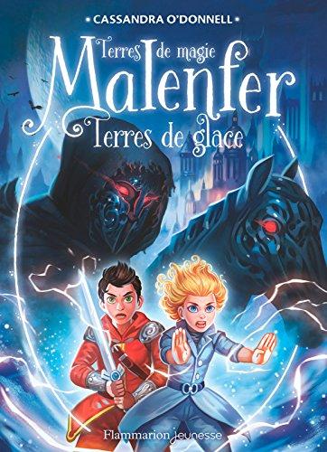 Malenfer (Tome 5) - Terres de glace