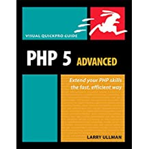 PHP 5 Advanced: Visual QuickPro Guide (Visual QuickProject Guides)