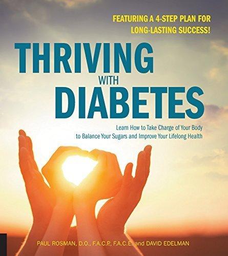 Von Paul ROSMAN-Thriving mit Diabetes: Erfahren Sie, Wie Sich für Ihren Körper, um (2015-08-30) [Taschenbuch]