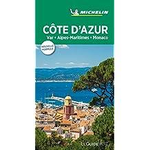 Michelin Le Guide Vert Cote d' Azur, Monaco (MICHELIN Grüne Reiseführer)