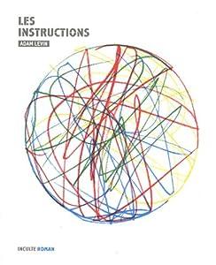 vignette de 'Instructions (Les) (Adam Levin)'