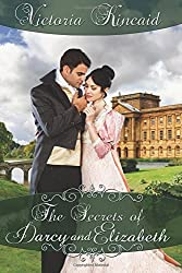 The Secrets of Darcy and Elizabeth: A Pride and Prejudice Variation