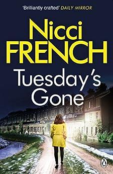 Tuesday's Gone: A Frieda Klein Novel (2) (Frieda Klein Series) (English Edition)