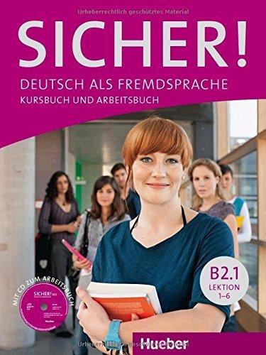 Sicher! in Teilbanden: Kurs- Und Arbeitsbuch B2/1 Lektion 1-6 MIT Audio-cd Zum Arbeitsbuch by Michaela Perlmann-Balme (2013-07-24)