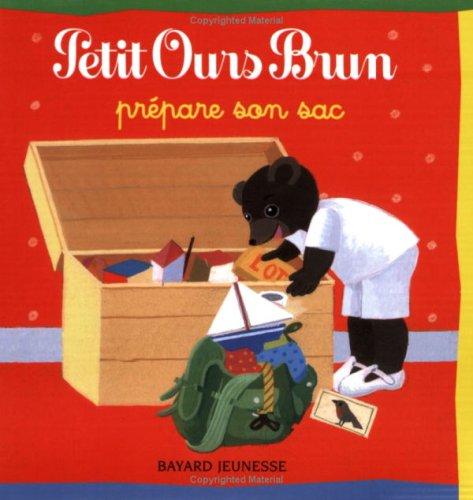 Petit Ours Brun prépare son sac par Danièle Bour, Pomme d'Api