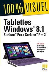 TABLETTES WINDOWS 8.1 SURFACE PRO ET PRO 2