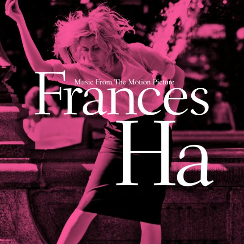 Frances Ha (Music From The Mot...