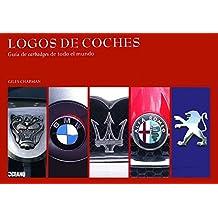 Logos de coches: Guía de Carbadges de todo el mundo (Ilustrados / Arte)