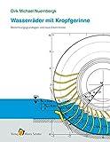 Image de Wasserräder mit Kropfgerinne: Berechnungsgrundlagen und neue Erkenntnisse