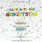Alles Gute Zum Geburtstag Henry: Individuelles Kindergeburtstag Gästebuch zum Eintragen von Mitteilungen, Bildern und Fotos
