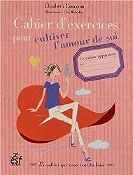 Cahier d'exercices pour cultiver l'amour de soi