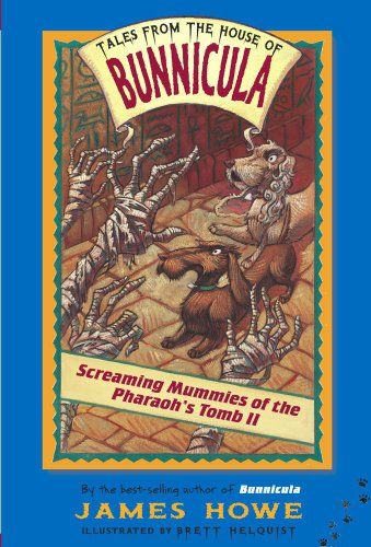 Screaming Mummies of the Pharaoh's Tomb II (Tales From the House of Bunnicula Book 4) (English Edition)