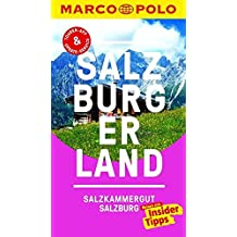 MARCO POLO Reiseführer Salzburg/Salzburger Land: Reisen mit Insider-Tipps. Inklusive kostenloser Touren-App & Update-Service
