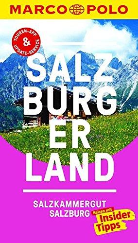Preisvergleich Produktbild MARCO POLO Reiseführer Salzburg/Salzburger Land: Reisen mit Insider-Tipps. Inklusive kostenloser Touren-App & Update-Service
