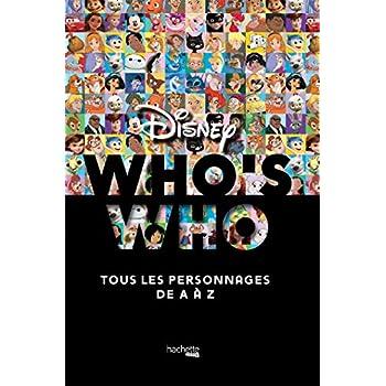 Who's who ? Disney: tous les personnages de A à Z
