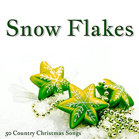 Snow Flakes (50 Country Christmas Songs)