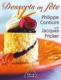 Desserts en fête: 1 (SANTE BIEN-ETRE) (French Edition)