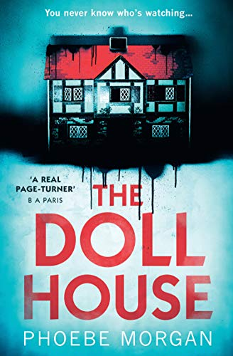 The doll house a gripping debut psychological thriller with a the doll house a gripping debut psychological thriller with a killer twist by fandeluxe Gallery
